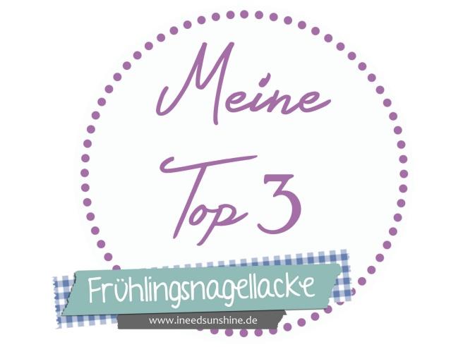 Meine_Top_3_Fr_hlingsnagellacke